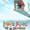 Mees Kees op de Planken